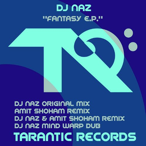 DJ Naz - Fantasy