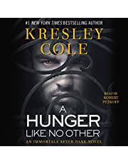 A Hunger Like No Other: Immortals After Dark, Book 2