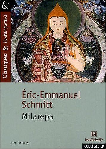 Amazon Fr Milarepa Eric Emmanuel Schmitt Laurence
