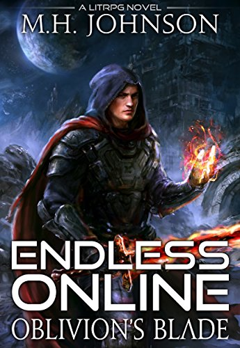 Endless Online: Oblivion's Blade: A LitRPG Adventure - Book 1 cover