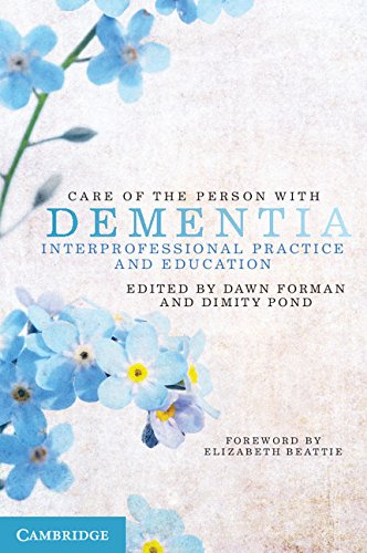 Care of the Person with Dementia: Interprofessional Practice and Education Pdf