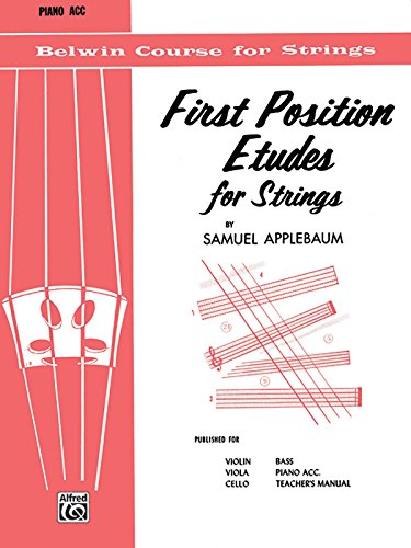 First Position Etudes for Strings: Piano Acc. (Belwin Course for Strings) (Position Applebaum First Samuel)