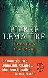trois jours et une vie french edition