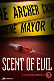 Scent of Evil by Archer Mayor front cover