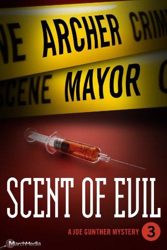 (Scent of Evil (Joe Gunther Mysteries Book)