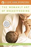 Image of The Womanly Art of Breastfeeding: Completely Revised and Updated 8th Edition