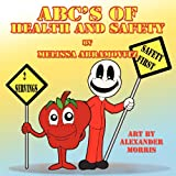 Abc's of Health and Safety, Melissa Abramovitz, 161633276X