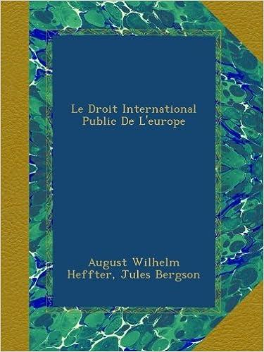 Lire en ligne Le Droit International Public De L'europe pdf epub