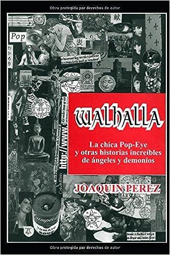 WALHALLA (Spanish Edition): Joaquín P. Férriz: 9781521241424: Amazon.com: Books
