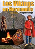 Vikings en Normandie, Georges Bernage, 284048305X