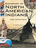 img - for Dictionary of North American Indians: And Other Indigenous Peoples book / textbook / text book