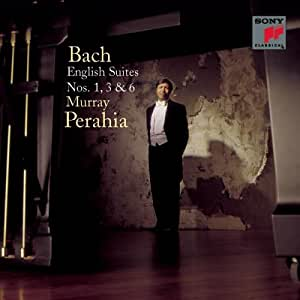 Bach: English Suites, Nos. 1, 3 & 6