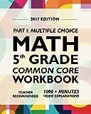 Argo Brothers Math Workbook, Grade 5: Common Core Multiple Choice (5th Grade) 2017 Edition