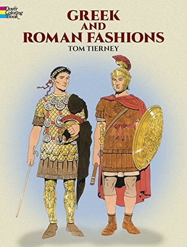 Greek and Roman Fashions (Dover Fashion Coloring Book) -