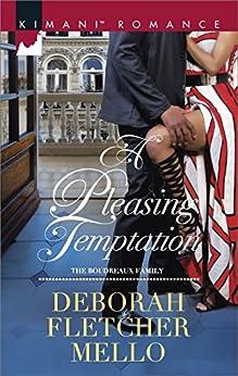A Pleasing Temptation (The Boudreaux Family) by [Mello, Deborah Fletcher]