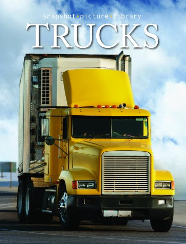 Trucks (Snapshot Picture Library Series) (Snapshot Picture Library Books)