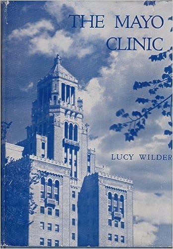 The Mayo clinic: Lucy Wilder: Amazon com: Books