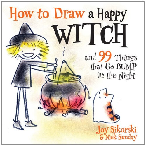 How To Draw A Happy Witch And 99 Things That Go Bump In The Night ...