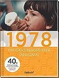 1978: Ein ganz besonderer Jahrgang - 40. Geburtstag