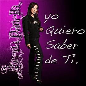 Amazon.com: Yo Quiero Saber De Ti: Lorena Panella: MP3