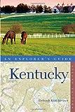 Explorer's Guide Kentucky (Second Edition)  (Explorer's Complete)