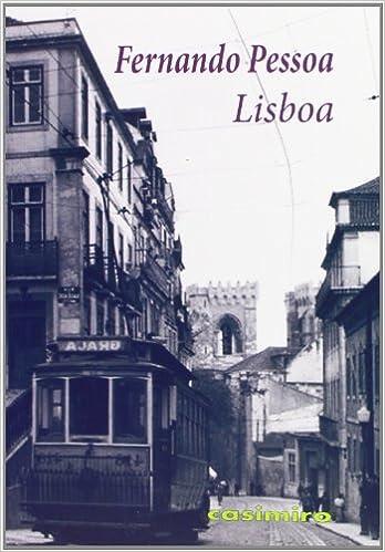 Lisboa, Colección Historia - Fernando Pessoa