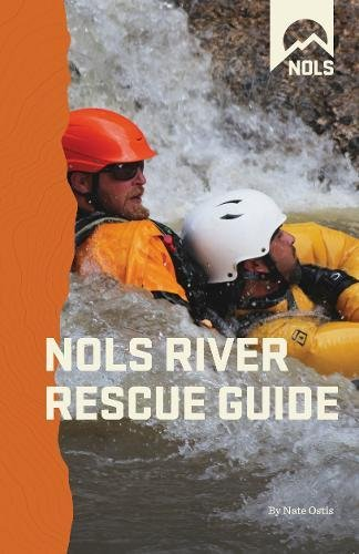 NOLS River Rescue Guide (NOLS Library)