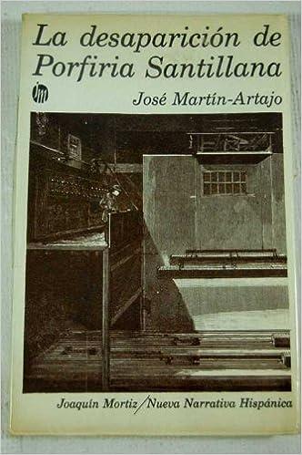 Historia de la misteriosa desaparición de Porfiria Santillana ...