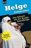 Der Scheich mit der Hundehaarallergie: Komissar Schneider flippt extrem aus. Roman