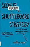 Secrets of shuffleboard strategy;: Happiness is shuffleboard,