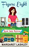 Kindle Store : Figure Eight: Yard-Sale Karma (A Val Fremden Mystery Book 8)