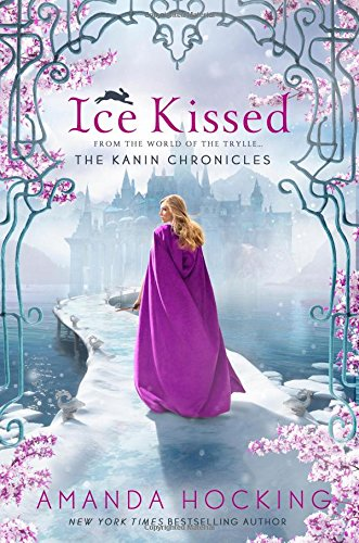 Ice Kissed: The Kanin Chronicles (From the World of the Trylle)