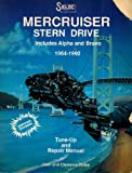img - for 1964-1992 MerCruiser Stern Drive Tune-Up and Repair Manual, Includes Alpha and Bravo (Fourteenth Printing, October, 1992) book / textbook / text book