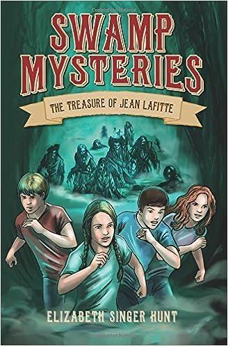 Book Swamp Mysteries: The Treasure of Jean Lafitte (Volume 1) by Elizabeth Singer Hunt (2015-10-23)