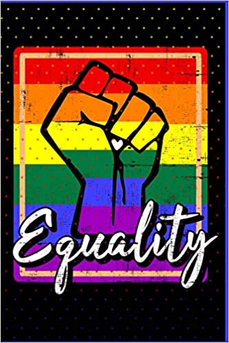Equality: LGBT Journal To Write In: Pakito, Don: 9781098991043: Amazon.com: Books