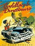 : Cadillacs and Dinosaurs