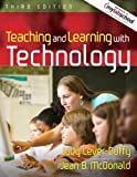 img - for Teaching and Learning with Technology (with MyLabSchool) (3rd Edition) book / textbook / text book
