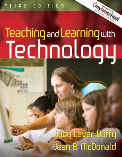 Teaching and Learning with Technology (Book Alone) (3rd Edition)