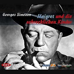 Maigret und die schrecklichen Kinder