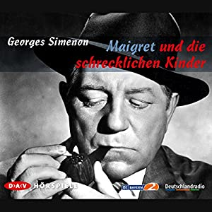 Maigret und die schrecklichen Kinder Hörspiel
