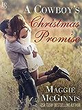 A Cowboy's Christmas Promise (Whisper Creek)