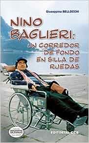 Nino Baglieri : un corredor de fondo en silla de ruedas: Giuseppina ...