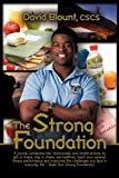 The Strong Foundation, David Blount, 0982640315