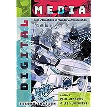Digital Media: Transformations in Human Communication