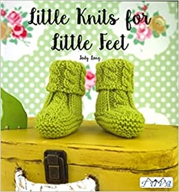 Book Little Knits for Little Feet: 30 New Baby Booties