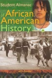 Student Almanac of African American History, , 0313325960