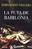 La Puta de Babilonia  (Spanish Edition)