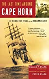The Last Time Around Cape Horn, William F. Stark, 0786714611
