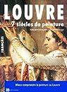 Louvre 7 Siecles de Peinture par Artlys