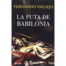 La Puta De Babilonia/ the Bitch of Babylonia